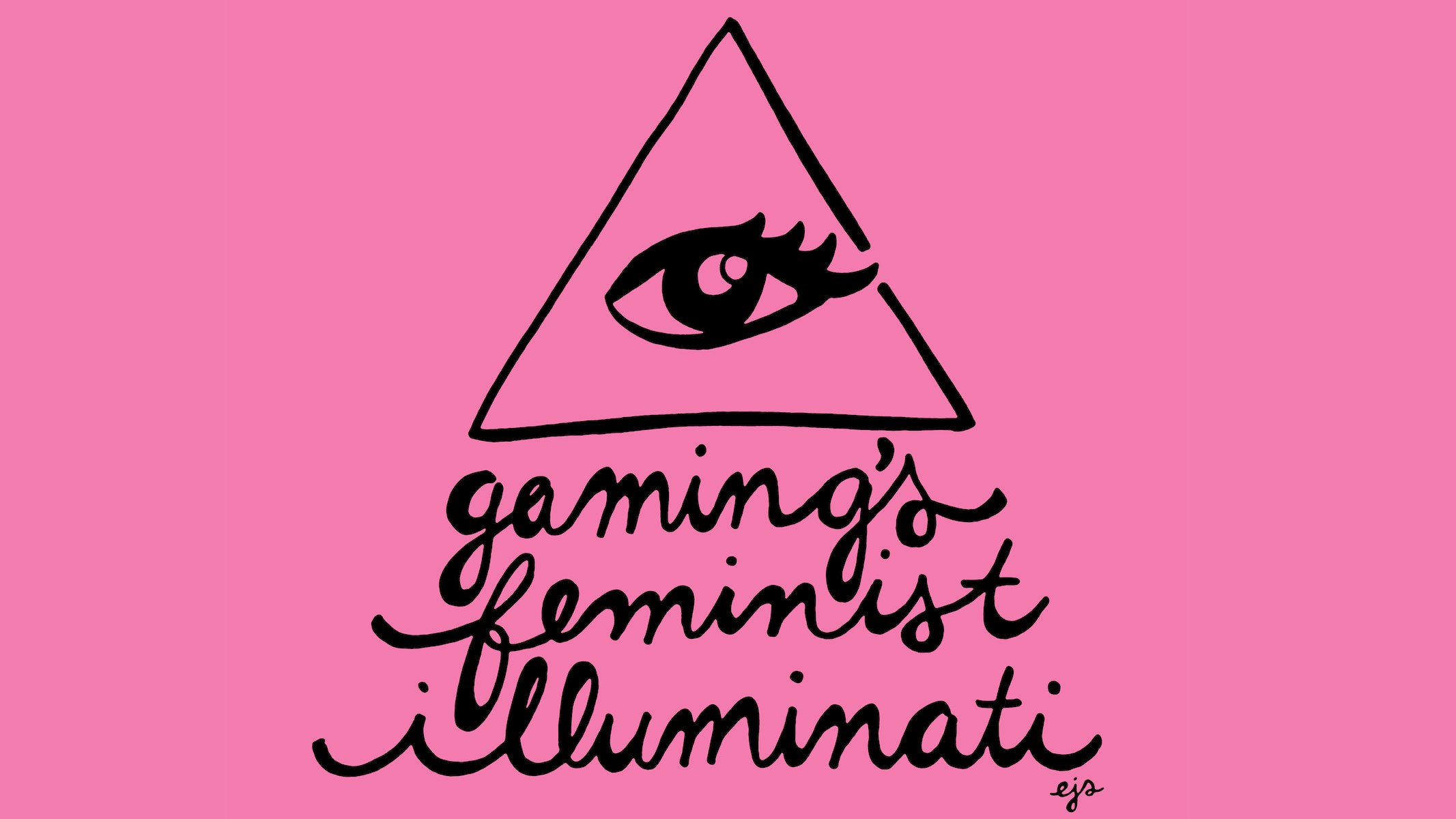 Gaming's Feminist Illuminati Is a Real Thing
