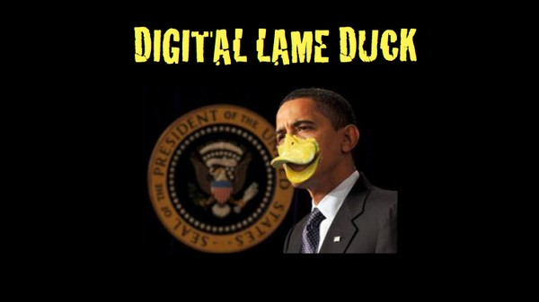 Obama: the Digital Lame Duck President