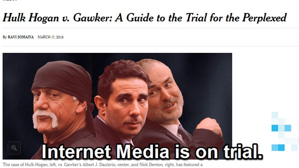 Gawker Is on Trial for the Sins of the Early Blogosphere