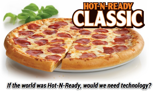 How Little Caesar's Teaches Us 2 Reject Technology